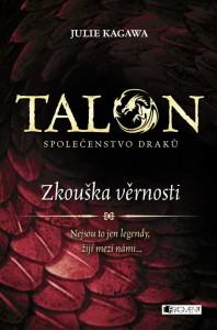 Talon - Společenstvo draků: Zkouška věrnosti
