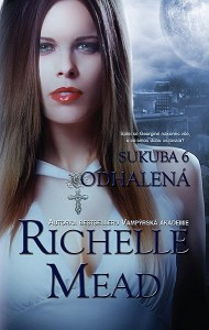 Richelle Mead - Sukuba: Odhalená