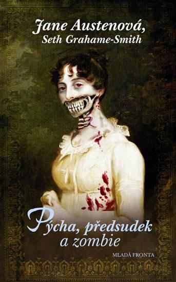 Pycha, predsudek a zombie
